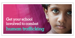 Get your school involved to combat human trafficking