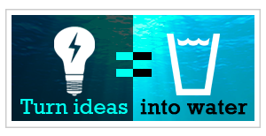 Turn ideas into water