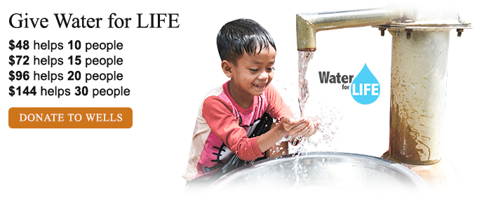 Give Water for LIFE - Donate To Wells